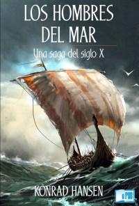 Los hombres del mar una saga del siglo X - Konrad Hansen portada