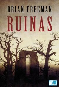 Ruinas - Brian Freeman portada
