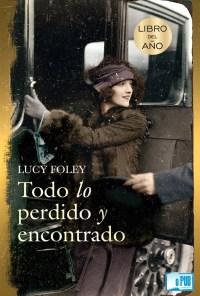 Todo lo perdido y encontrado - Lucy Foley portada