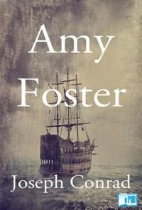 Amy Foster - Joseph Conrad portada