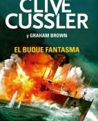 El buque fantasma - Clive Cussler y Graham Brown portada