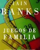 Juegos de familia - Iain Banks portada