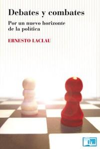 Debates y combates - Ernesto Laclau portada
