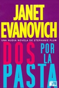 Dos, por la pasta - Janet Evanovich portada