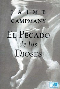 El pecado de los dioses - Jaime Campmany portada