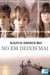No em deixis mai - Kazuo Ishiguro portada