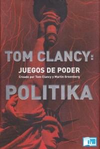 Politika - Tom Clancy y Martin Greenberg portada