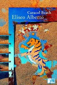 Caracol Beach - Eliseo Alberto  portada