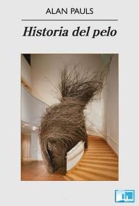 Historia del pelo - Alan Pauls portada