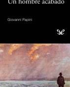 Un hombre acabado - Giovanni Papini portada