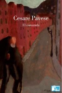 El camarada - Cesare Pavese portada