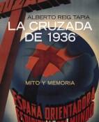 La cruzada de 1936 - Alberto Reig Tapia portada