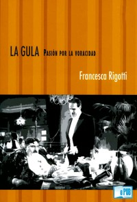 La gula - Francesca Rigotti portada