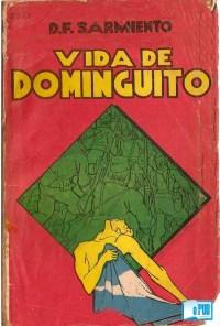 Sarmiento La vida de Dominguito - Domingo Faustino portada