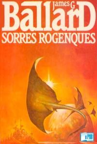 Sorres rogenques - James G. Ballard portada
