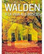 Walden o la vida als boscos - Henry David Thoreau portada