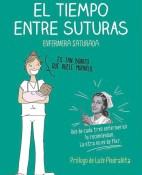 El tiempo entre suturas - Enfermera Saturada portada