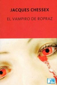 El vampiro de Ropraz - Jacques Chessex portada