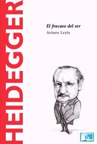 Heidegger - Arturo Leyte portada