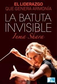 La batuta invisible - Inma Shara portada