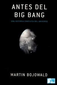 Antes del big bang - Martin Bojowald portada