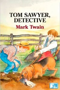 Tom Sawyer, detective - Mark Twain portadad