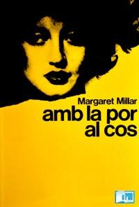 Amb la por al cos - Margaret Millar portada