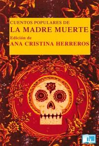 cuentos-populares-de-la-madre-muerte-ana-cristina-herreros-portada