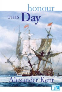 honour-this-day-alexander-kent-portada