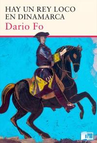 hay-un-rey-loco-en-dinamarca-dario-fo-portada