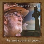 Country : Album découverte : The Gentle Giant DON WILLIAMS in concert in Ireland