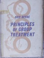 Eric Berne Principles of Group Treatment