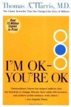 I'm OK - You're OK book Dr. Thomas Harris