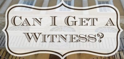 Can I Get a Witness? – Rising and Shining