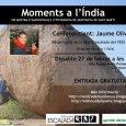 El próximo sábado 27 de febrero a partir de las 7:40 PM se proyectara Moments a l'India, en la sala de audiovisuales Foment Martinenc, Provença […]