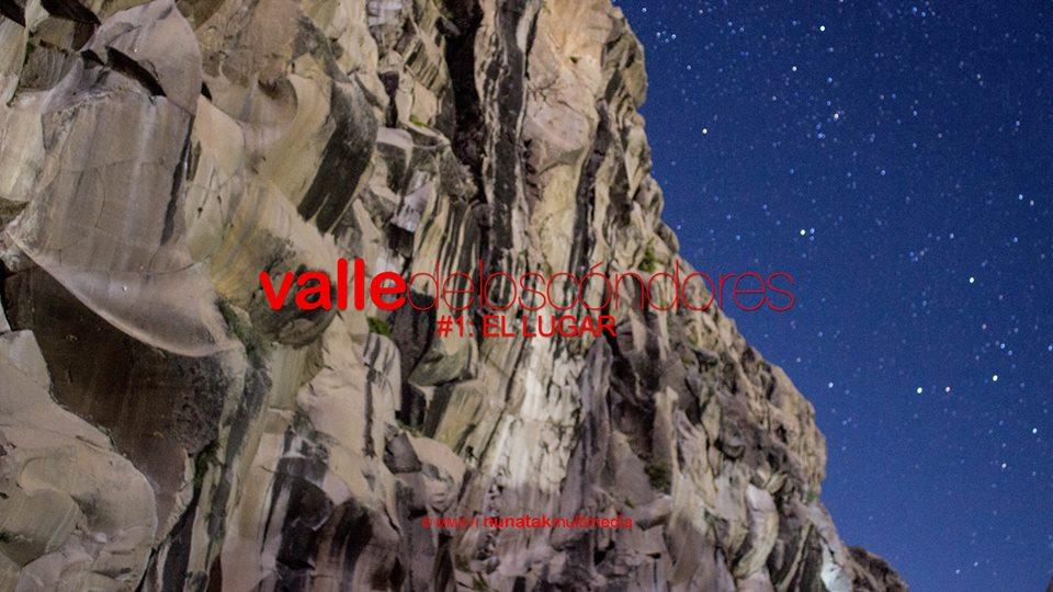 Serie de escalada Valle de los Cóndores: El Lugar