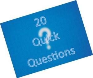 20 quick questions