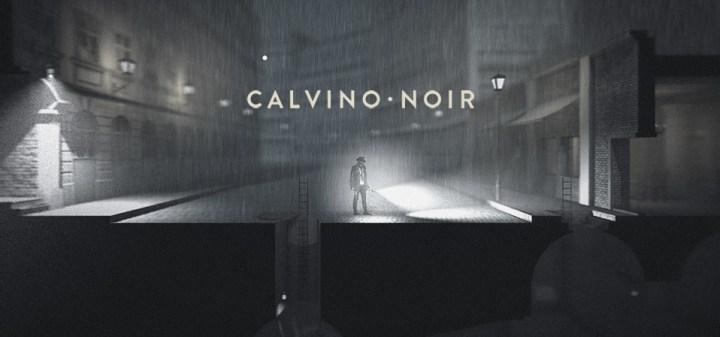 Calvino Noir, un juego que mezclará cine negro, sigilo y acción