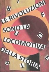 """Nanni Balestrini, Aleksandr Rodčenko, Rosso e giallo, 1918, """"Le rivoluzioni sono la locomotiva della storia"""" Marx"""