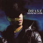 Drake_Thank_Me_Later-front-large