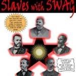 slaves_with_swag(2012-big-ver-upper1)