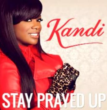 kandi burrus (stay prayed up)
