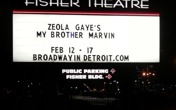 my brother marvin (fisher theater sign)