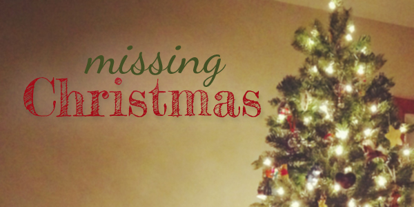Missing Christmas