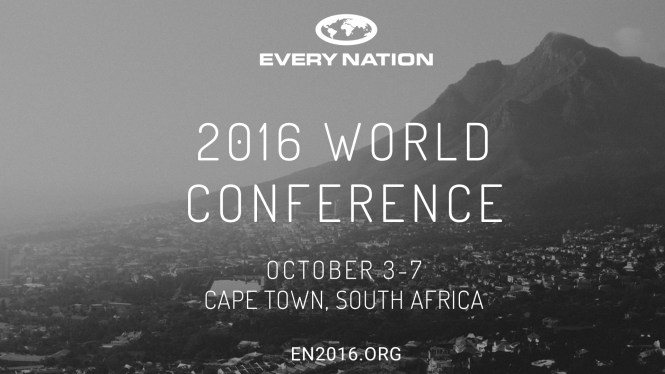 Every Nation World Conference 2016 will be in Cape Town, South Africa