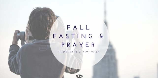 Fall Fasting and Prayer, Sept 7 – 9th