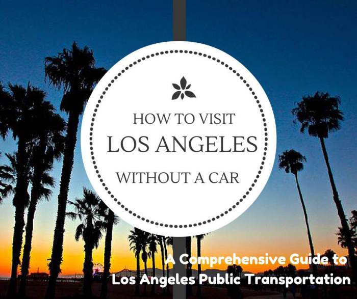 How To Visit Los Angeles Without A Car