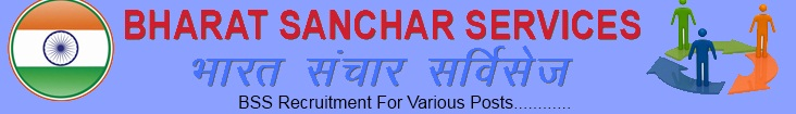 Bharat Sanchar Services BSS Recruitment 2015