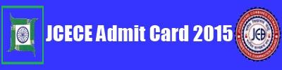 JCECE Admit Card 2015