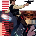 Star Wars: Rebel Heist #1 from Dark Horse Comics Tells the Truth About Han Solo!